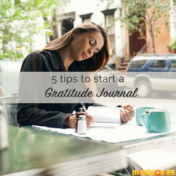 Cultivating Positivity: 5 Tips to Start a Gratitude Journal