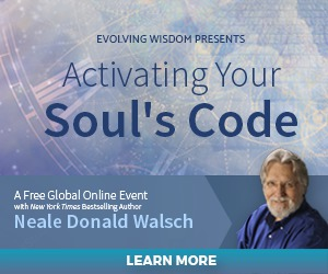 "Join Neale Donald Walsch On His Free Event: ""Activating Your Soul's Code"""