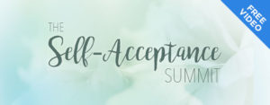 """You Are Invited To The """"Self Acceptance Summit"""" a Free Online Event"""