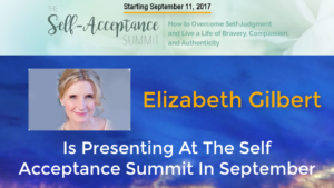 Elizabeth Gilbert is Presenting at The Self Acceptance Summit