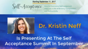 Dr. Kristin Neff is Presenting at The Self Acceptance Summit