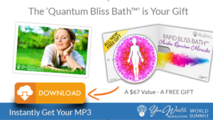 FREE Ultimate Energy Shifting MP3 BLISS BATH