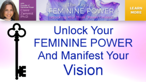 Unlock Your FEMININE POWER And Manifest Your Vision