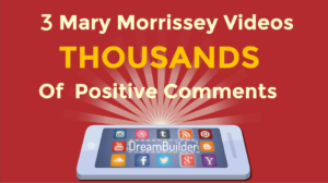 3 Mary Morrissey Videos Thousands Of Positive Comments
