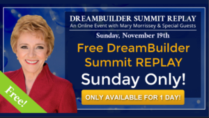 Free DreamBuilder® Summit REPLAY Sunday Only