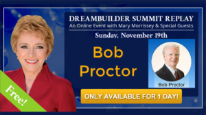 See Bob Proctor at The DreamBuilder Summit REPLAY