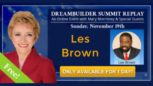 See Les Brown at The DreamBuilder Summit REPLAY