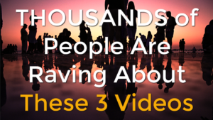 THOUSANDS of People Are Raving About These 3 Videos!