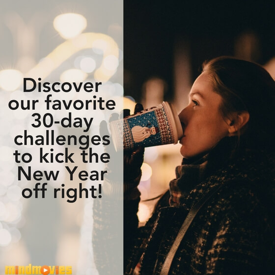 Our Favorite 30-Day Challenges To Jumpstart The New Year