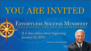 "Registration is Now Open For Jack Canfield's  Effortless Success Mindfest: ""Activating"" the Law of Attraction"