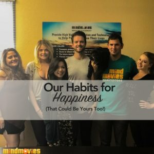 Inside Mind Movies: Our Favorite Habits for Happiness