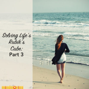 My Life is a Rubik's Cube: Part 3
