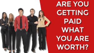 As A Professional  Are You Getting Paid What You Are Worth