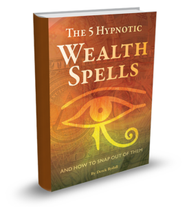 Have You Been Hypnotized by 5 Core Financial Failure Concepts?