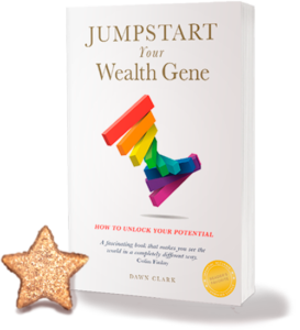 Free BOOK Jumpstart Your Wealth Gene Today by Dawn Clark